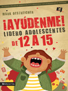 Aydenme! Lidero adolescentes de 12 a 15 (eBook)